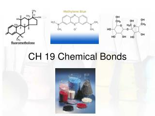 CH 19 Chemical Bonds
