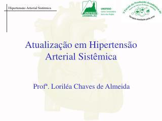 Atualização em Hipertensão Arterial Sistêmica