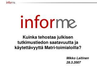 Mikko Laitinen 28.3.2007