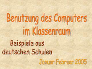 Benutzung des Computers im Klassenraum