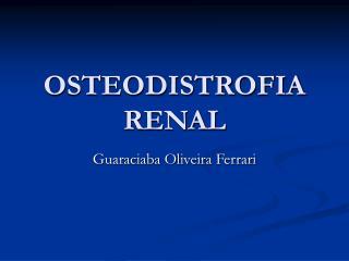 OSTEODISTROFIA RENAL