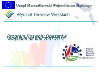 Program Rozwoju Obszar�w Wiejskich na lata 2007-2013