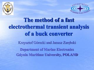 The method of a fast electrothermal transient analysis of a buck converter