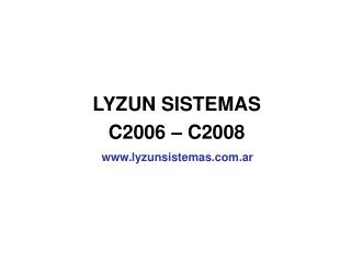 LYZUN SISTEMAS C2006 � C2008