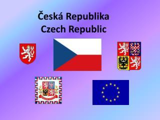 Česká Republika Czech Republic