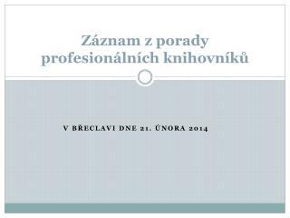 Záznam z porady profesionálních knihovníků