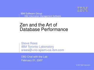 Zen and the Art of Database Performance
