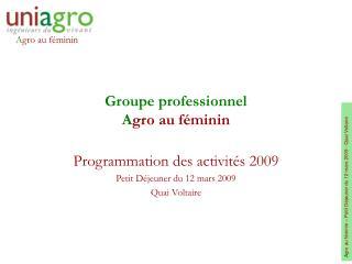 Groupe professionnel A gro au féminin