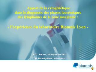 ATC , Rouen , 24 Septembre 2011 M. Roumiguières, V.Goutaloy