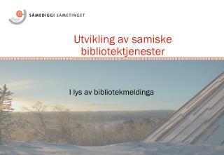 Utvikling av samiske bibliotektjenester