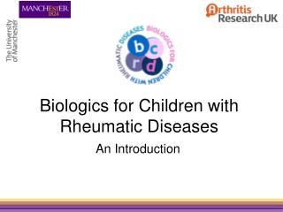 Biologics for Children with Rheumatic Diseases