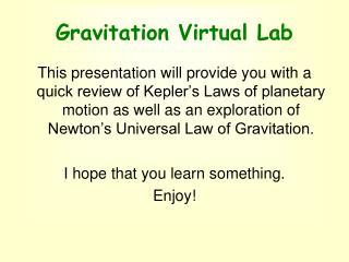 Gravitation Virtual Lab