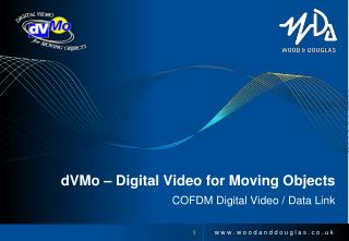 dVMo � Digital Video for Moving Objects