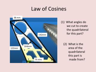 Law  of Cosines a 2  = b 2  + c 2  - 2bc·cos(A)