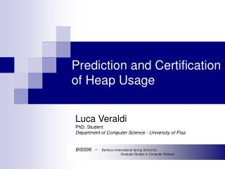 Prediction and Certification of Heap Usage