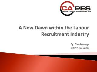 A New Dawn within the Labour Recruitment Industry