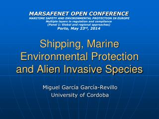 Shipping, Marine Environmental Protection and Alien Invasive Species