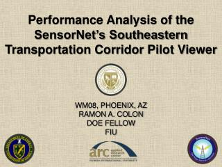 Performance Analysis of the SensorNet's Southeastern Transportation Corridor Pilot Viewer