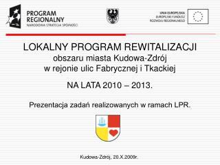 Kudowa-Zdrój, 20.X.2009r.