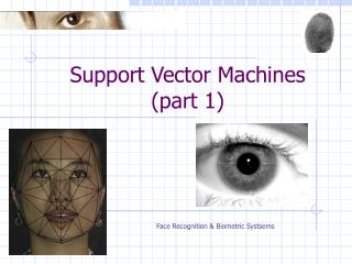 Support Vector Machines  (part 1)