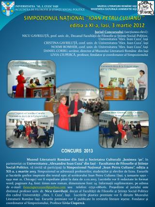 """SIMPOZIONUL NAŢIONAL """" IOAN PETRU CULIANU """" editia a XI-a, Iasi, 3 martie 2012"""