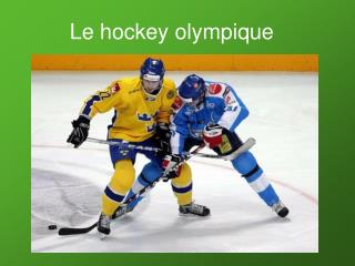 Le hockey olympique