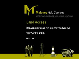 Land Access Opportunities for the Industry to Improve the Way it's Done . March 2012