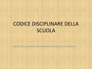CODICE DISCIPLINARE DELLA SCUOLA
