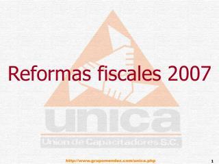 Reformas fiscales 2007