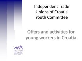 Independent Trade Unions of Croatia  Youth Committee