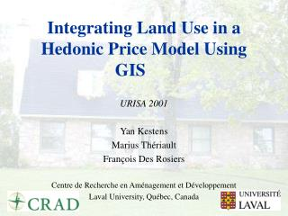 Integrating Land Use in a Hedonic Price Model Using GIS