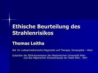 Ethische Beurteilung des Strahlenrisikos