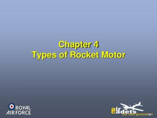 Chapter 4 Types of Rocket Motor