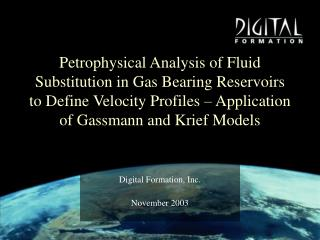 Petrophysical Analysis of Fluid Substitution in Gas Bearing Reservoirs to Define Velocity Profiles   Application of Gass