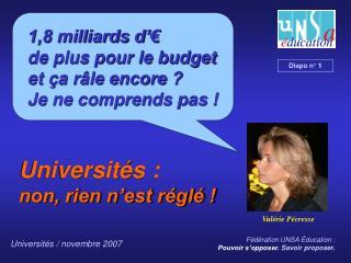 1,8 milliards d'€ de plus pour le budget et ça râle encore ?  Je ne comprends pas !