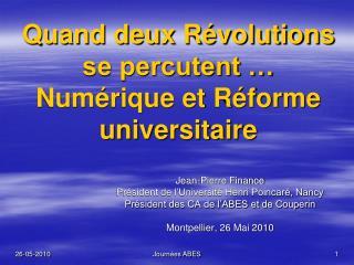 Quand deux Révolutions se percutent … Numérique et Réforme universitaire
