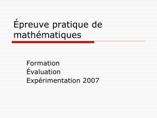 Épreuve pratique de mathématiques