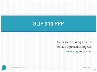 SLIP and PPP