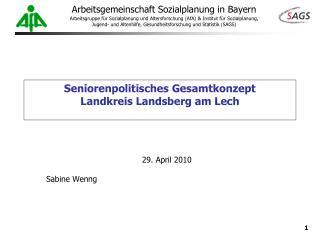 Seniorenpolitisches Gesamtkonzept  Landkreis Landsberg am Lech