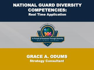 NATIONAL GUARD DIVERSITY COMPETENCIES: Real Time Application
