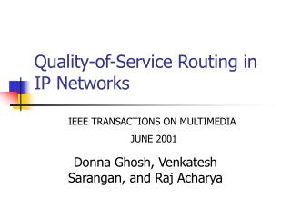 Quality-of-Service Routing in IP Networks