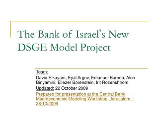 The Bank of Israel ' s New DSGE Model Project