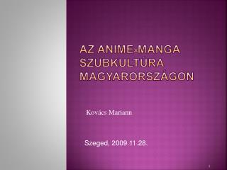 Az  anime-manga  szubkultúra Magyarországon
