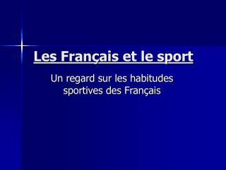 Les Fran ais et le sport
