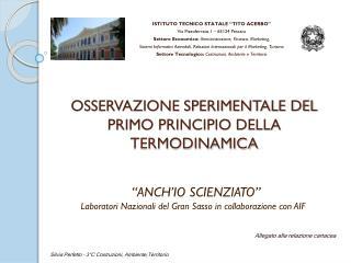 OSSERVAZIONE SPERIMENTALE DEL PRIMO PRINCIPIO DELLA TERMODINAMICA