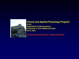 Clinical and Applied Physiology Program at the Department of Neuroscience University of Turin Medical School Turin, Ital