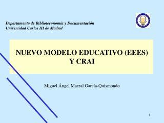 NUEVO MODELO EDUCATIVO (EEES) Y CRAI
