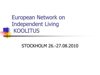 European Network on Independent Living  KOOLITUS