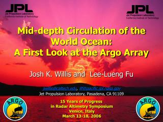 Mid-depth Circulation of the World Ocean: A First Look at the Argo Array