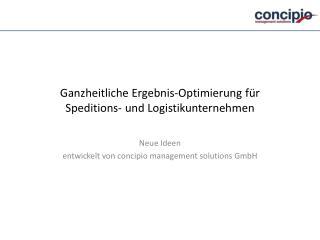 Ganzheitliche Ergebnis-Optimierung für  Speditions- und Logistikunternehmen